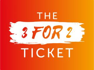 The 3 for 2 Ticket